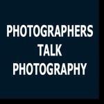 Photographers Talk